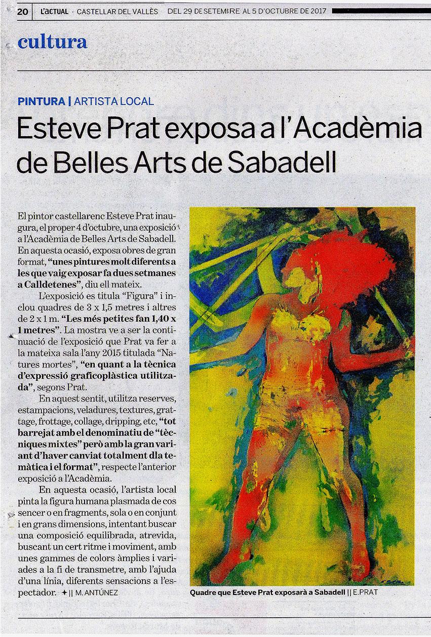https://esteveprat.cat/wp-content/uploads/29-2017-LACTUAL-Nº443-Exposició-Figura-gran-Format-Acadpemia-de-Belles-Arts-de-Sabadell1.jpg